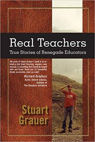 Real Teachers book by Dr Stuart Grauer